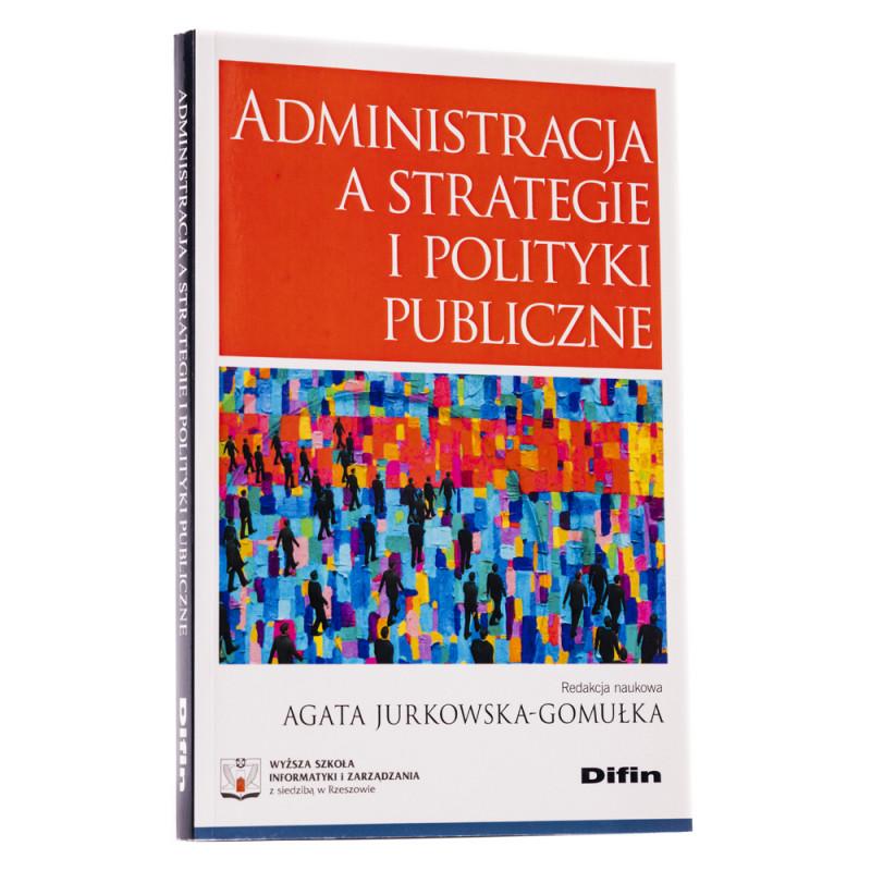 Administracja a strategie polityki publiczne - okładka - awers