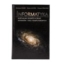 Informatyka. Wirtualna podróż w świat systemów i sieci komputerowych - okładka - awers