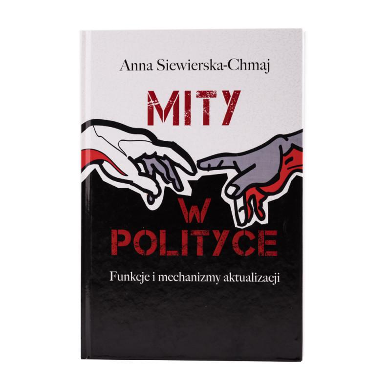 Mity w polityce. Funkcje i mechanizmy aktualizacji - okładka - awers