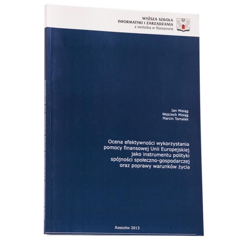 Ocena efektywności wykorzystania pomocy finansowej Unii Europejskiej - okładka - awers