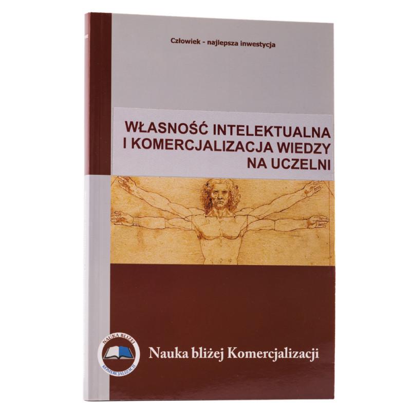 Własność intelektualna i komercjalizacja wiedzy na uczelni - okładka - awers