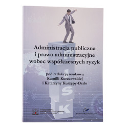 Administracja publiczna i prawo administracyjne wobec współczesnych ryzyk - okładka - awers