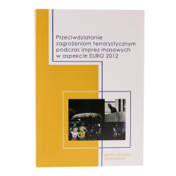 Przeciwdziałanie zagrożeniom terrorystycznym podczas imprez masowych w aspekcie EURO 2012 - okładka - awers