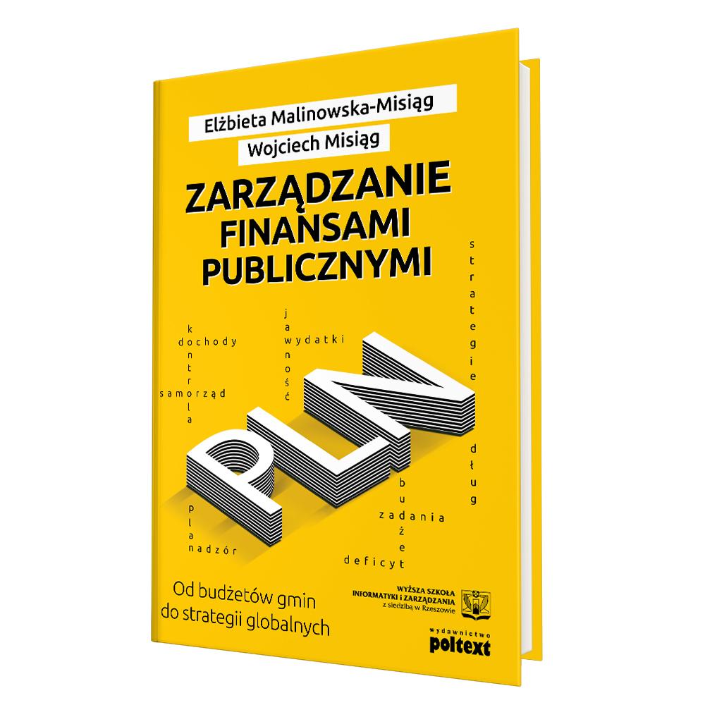 Zarządzanie finansami publicznymi. Od budżetów gmin do strategii globalnych - okładka